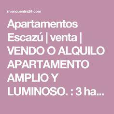 Apartamentos Escazú   venta   VENDO O ALQUILO APARTAMENTO AMPLIO Y LUMINOSO. : 3 habitaciones, 174 m2, USD 290000.00