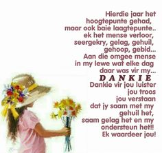 Dankie Baie Dankie, Happy New Year Pictures, Afrikaanse Quotes, Goeie Nag, Goeie More, Prayer Board, I Am Grateful, Anniversary Quotes, Happy Birthday Wishes