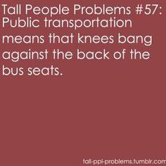 ugh. stupid long legs.