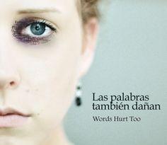 Esclavo de tus palabras | foto original Sasha Wolff (Words hurts too | Las palabras también dañan)