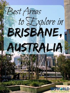 The 5 Best Areas in Brisbane, Australia My top recommendations for great places to visit in Brisbane, Queensland capital in Australia {Big World Small Pockets}: Brisbane City, Visit Australia, Queensland Australia, Western Australia, Brisbane Queensland, Australia Trip, Australia Capital, Australia Visa, Victoria Australia