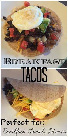 Breakfast Tacos. Great for Breakfast, Lunch or Dinner!