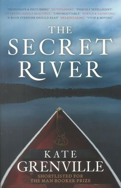 The Secret River, by Kate Grenville. Click on the cover to read the review of this title by Rosemary.