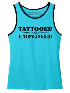 "Men's ""Tattooed and Employed"" Tank by Steadfast Brand (Aqua)"