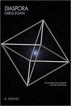 Amazon.com: Diaspora: A Novel (9781597805421): Greg Egan: Books