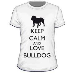 Maglietta personalizzata Keep Calm and Love Bulldog