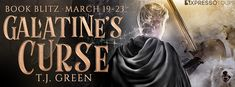 Tome Tender: Galatine's Curse by T.J. Green Blitz and #Giveaway...