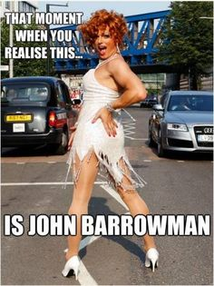 John Barrowman: Looks just as hot as Captain Jack Harkness as he does as Wilma Flinstone  ;-)