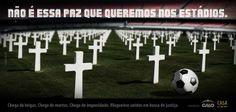 O Futebol pede Paz.