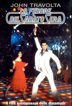 1977 la febbre del sabato sera con John Travolta