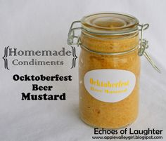 Father's Day Project: Ocktoberfest Beer Mustard from Ball's Book of Home Preserving...