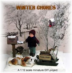 DYI DOLLHOUSE MINIATURES: WINTER CHORES - In this 1st tutorial several of the items pictured are presented. The 2nd tutorial completes the scene.
