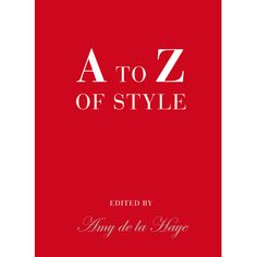 Amy de la Haye brings together the secrets of style from the worlds greatest fashion designers, their famous clients and others from the world of fashion in this delightful illustrated dictionary. Preserving the wisdom of fashions big names, from Chanel on perfume, to Dior on elegance and Schiaparelli on hats, this charming compendium is illustrated with newly commissioned line drawings of accessories and clothing from the V celebrated fashion collection by Emma Farrarons. A to Z of Style,