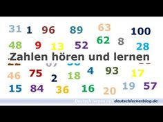 Deutsche Zahlen lernen: Ihr hört und seht die Zahlen bis 100 (und noch ein paar Zahlen mehr)| Deutsch lernen mit Videos | Pinterest