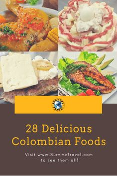 Discover 28 delicious Colombian foods. #food #colombia http://www.survivetravel.com/delicious-colombian-foods