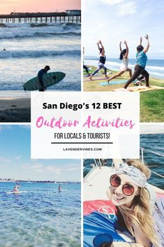 San Diego's Best Outdoor Activities   Things to do in San Diego   San Diego Bucket List   Surfing   Paddleboarding   yoga   sailing #sandiego #california #bucketlist #californiatravel