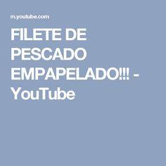 FILETE DE PESCADO EMPAPELADO!!! - YouTube
