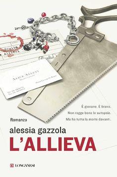Alessia Gazzola - L'allieva