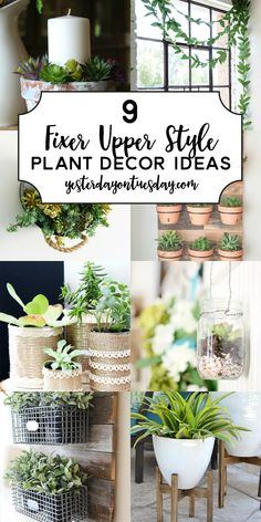 9 Fixer Upper Style Plant Decor Ideas Modern Farmhouse Plant Decor Ideas: Great fixer upper inspired ways to add real and faux greenery t Decoration Plante, Decoration Table, Decorations, Green Decoration, Country Farmhouse Decor, Farmhouse Chic, Industrial Farmhouse, Farmhouse Ideas, Fixer Upper Style