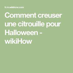 Comment creuser une citrouille pour Halloween - wikiHow