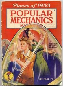 Popular Mechanics inspires, instructs and influences readers to help them master the modern world, whether it's practical DIY home-improvement tips, gadgets and digital technology, information on the newest cars or the latest breakthroughs in science. Magazine Images, Cool Magazine, Magazine Art, Magazine Covers, Welcome To The Future, Back To The Future, Old Magazines, Vintage Magazines, Digital Technology