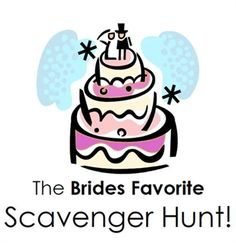 Every Bride will LOVE this hilarious Brides Favorite Scavenger Hunt --and it's FREE!! A gift for you from The House of Bachelorette!