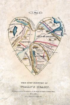 """The Open Country of Woman's Heart"", a 19th-century engraving that maps female emotions. Take note: ""positive"" emotions like hope, good sense, and patience are rather rare."