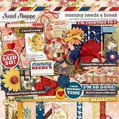 mommy needs a break at Sweet Shoppe Designs Juliana Kneipp and Kristin Cronin-Barrow