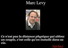La Pensée Du Jour: la distance dans sa vie (Marc Levy)