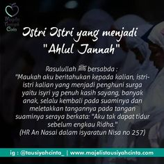 "Istri yang menjadi ""Ahlul Jannah"" ☺ . . Follow @cintazakat Follow @cintazakat #cintazakat #Zakat Muslim Quotes, Religious Quotes, Islamic Quotes, Islamic Art, Couple Quotes, Me Quotes, Islam Marriage, Doa Islam, All About Islam"
