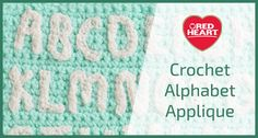 Personalize your project with a crochet alphabet.