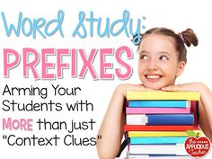 Word Study: Prefixes- help students get past using only context clues to help them decode text. So many great ideas for teaching prefixes!