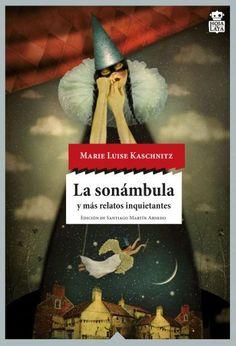 La sonámbula y más relatos inquietantes | El mar de tinta http://www.mardetinta.com/libro/la-sonambula-y-mas-relatos-inquietantes/