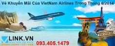 Tổng Hợp Vé Máy Bay Khuyến Mãi Của VietNam Airlines Trong Tháng 6/2014, Xem Chi Tiết Tại: http://vlink.vn/khuyen-mai/tong-hop-ve-may-bay-khuyen-mai-cua-vietnam-airlines-trong-thang-6-2014.html