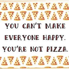 Ideas diet humor quotes pizza for 2019 Diet Motivation Quotes, Funny Diet Quotes, Food Quotes, Humor Quotes, Funny Pizza Quotes, Pizza Puns, Pizza Meme, Pizza Humor, Pizza Logo