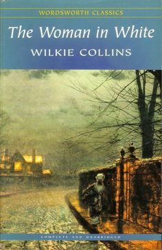The Woman in White by Wilkie Collins // A book you own but have never read -- 4.5/5