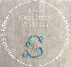 Sew Sweet Violet: My First Tutorial : Cross Stitching on Linen