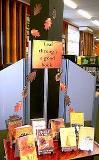 Fall Library Display: Leaf through a good book. Library Themes, Library Signs, Library Bulletin Boards, Library Activities, Library Programs, Library Ideas, Library Decorations, Fall Library Displays, School Displays