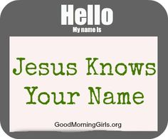 our name – isn't it nice when someone remembers your name.  Our name is precious to each one of us.  Many sacrifice their morals and values ... #LovingLikeJesus Luke 19 LoveGodGreatly.com