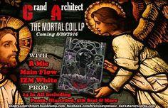 The Mortal Coil Pre Order  - grandarchitect   Vingle   Hip Hop, Music, Indie Music