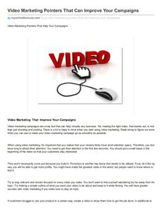 Video marketing pointers that can improve your campaigns by ErickEsmenjaud via slideshare
