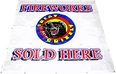Banner 7 x 7 FIREWORKS SOLD HERE! - North Central Industries - www.greatgrizzly.com - MUNCIE INDIANA WHOLESALE FIREWORKS •Category: Promotional Accessories •Item Number: 1401 •Package Contents: 1 •Weight: 3lbs Brand Name: Great Grizzly DESCRIPTION: New sharper text on this great 7x7 banner!