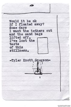 Typewriter Series #860byTyler Knott Gregson  *Pre-Order my book, Chasers of the Light, and donate $1 to @TWLOHA and get a free book plate signed by me :) Click the link in my bio, or go here: tylerknott.com/chasers*