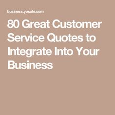 Service Quotes Amazing 50 Customer Service Quotes You Need To Hang In Your Officedesk .