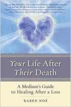 Your Life After Their Death, Karen Noe