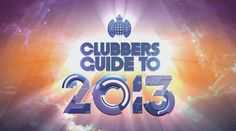 MINISTRY OF SOUND 'CLUBBERS GUIDE TO 2013'