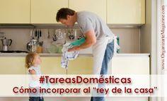 """Cómo incorporar al """"rey de la casa"""" a las tareas domésticas"""