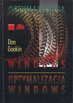 Optymalizacja Windows, Dan Gookin, Read Me, 1993, http://www.antykwariat.nepo.pl/optymalizacja-windows-dan-gookin-p-13218.html