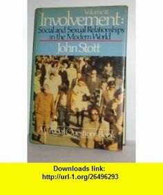 Involvement (Classic Series) (9780800714383) John R. W. Stott , ISBN-10: 0800714385  , ISBN-13: 978-0800714383 ,  , tutorials , pdf , ebook , torrent , downloads , rapidshare , filesonic , hotfile , megaupload , fileserve