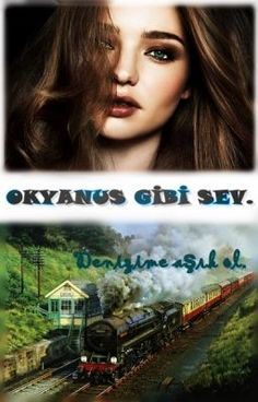 Okyanus Gibi Sev #wattpad #gen-kurgu